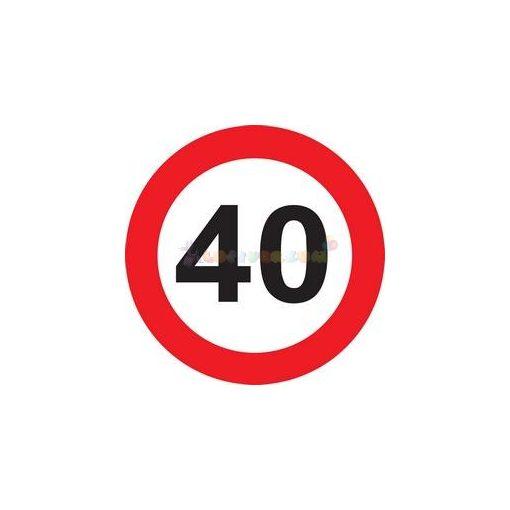 40-es Sebességkorlátozó Szülinapi Tábla - 40 cm