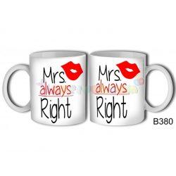 Mrs always right Bögre