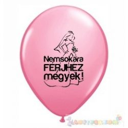 Nemsokára Férjhez Megyek feliratos léggömb lánybúcsúra - 28 cm -pink