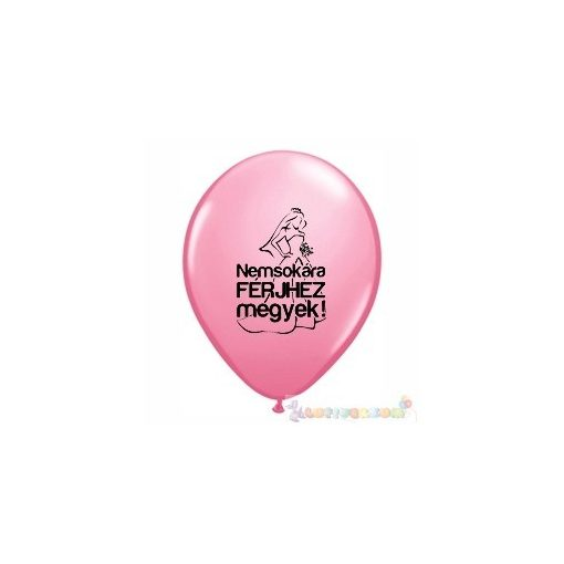 28 cm-es Nemsokára Férjhez Megyek feliratos Léggömb darabra lánybúcsúra -pink