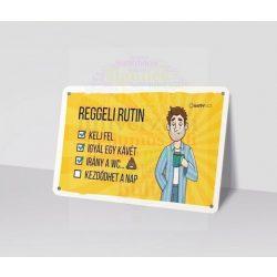 REGGELI RUTIN - Fémtábla No. 4.