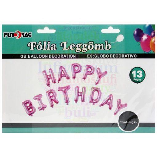 Happy Birthday - Születésnapi fólia lufi betű füzér rózsaszín
